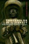 Bram Acosta, Thresholds of Illiteracy