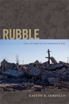 Gastón Gordillo, Rubble