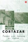 Julio Cortázar, Todos los fuegos el fuego