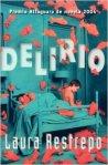 Laura Restrepo, Delirio
