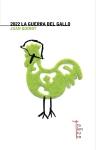 Juan Guinot, 2022 La guerra del gallo